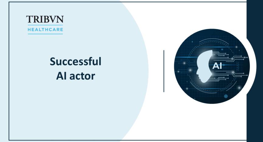 TRIBVN Healthcare establishes itself as a confirmed AI actor
